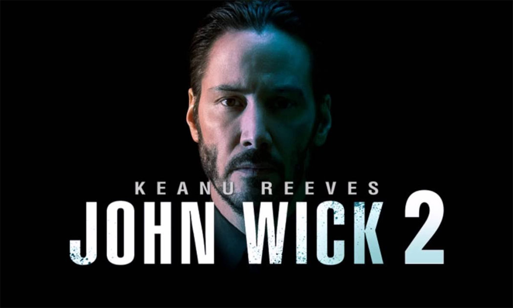 John Wick: Chapter 2 Brings Out The Big Guns