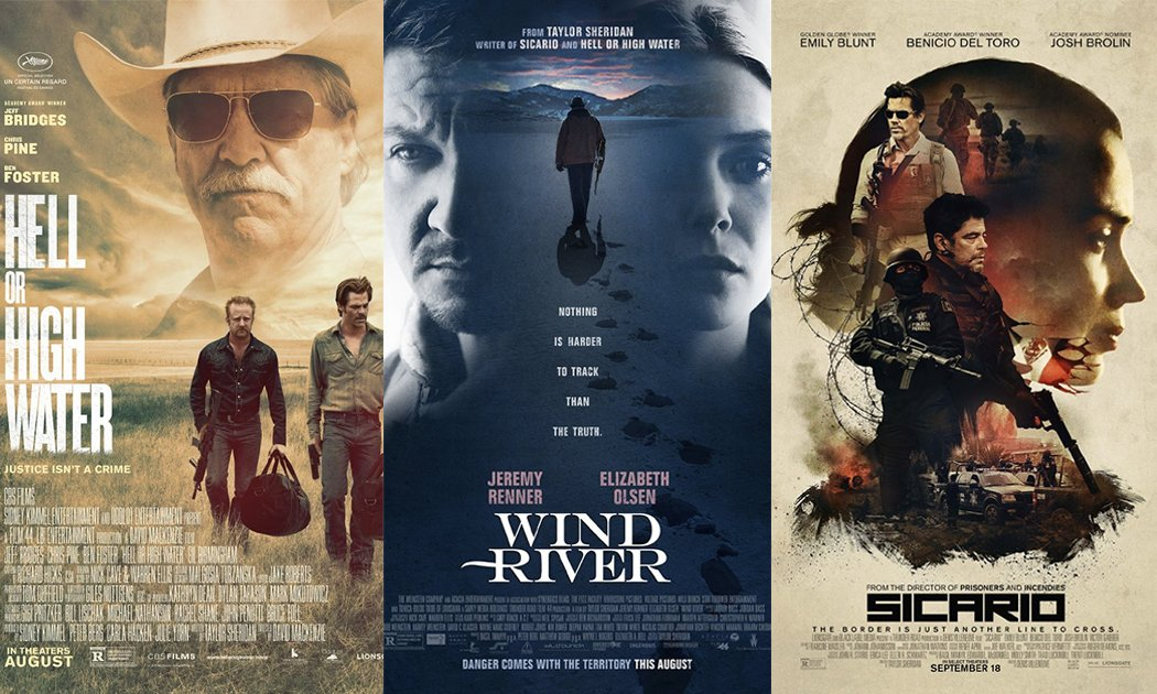 Taylor Sheridan's Stunning Trilogy on Modern America: Wind River, Sicario, and Hell or High Water