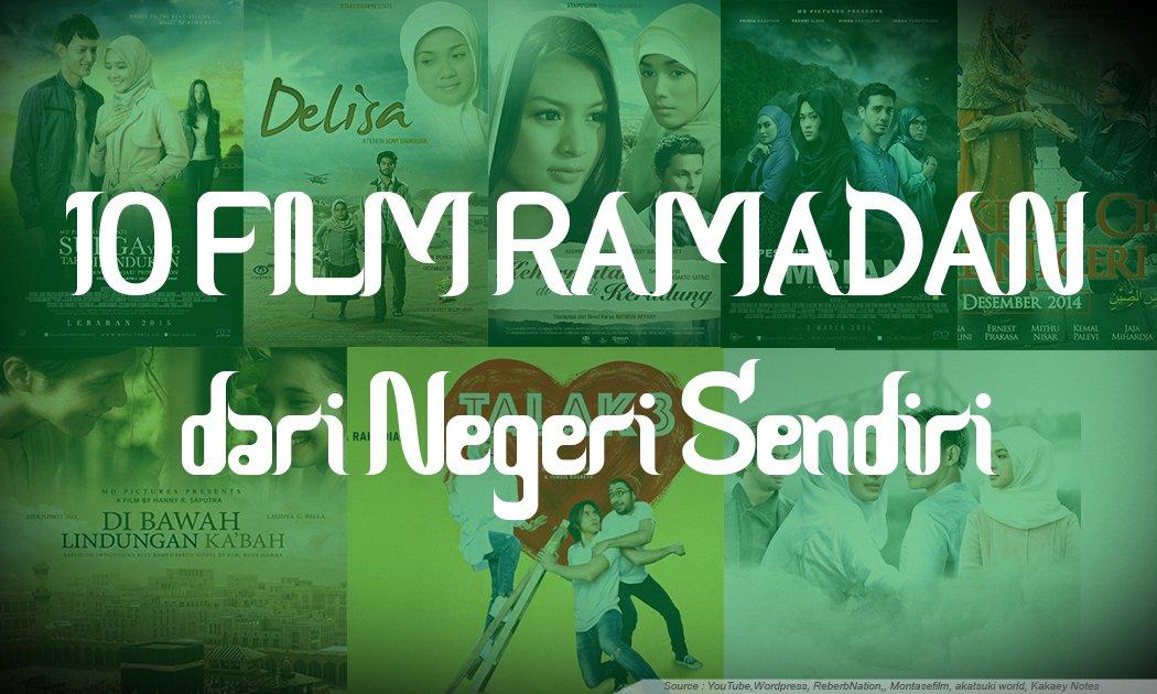 10 FILM RAMADAN dari Negeri Sendiri