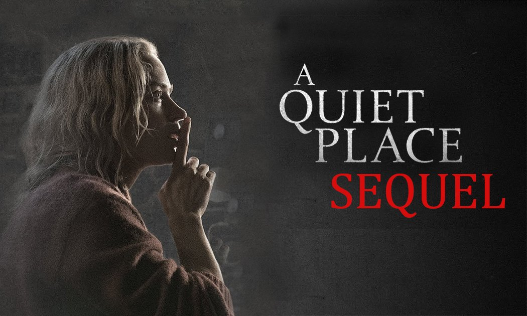 A Quiet Place 2- Every Rumour About the Sequel So Far