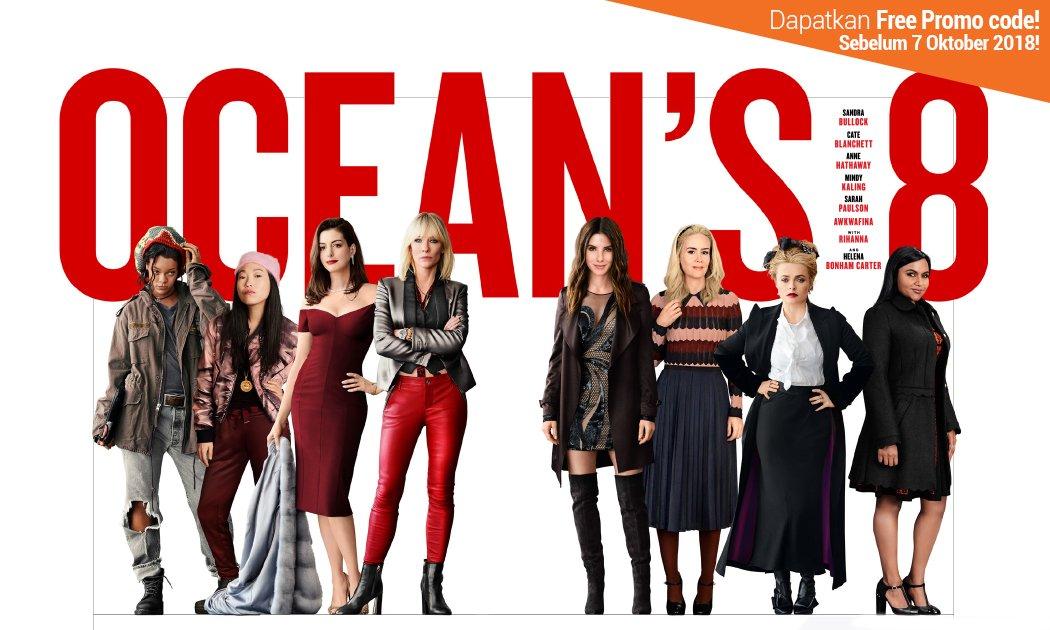 Panasnya Rahasia 8 Aktris di OCEAN'S EIGHT