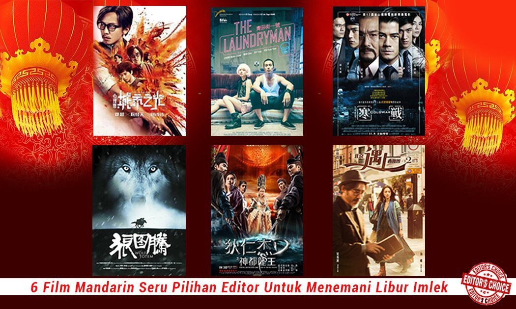 6 Film Mandarin Pilihan Editor untuk Mengisi Liburan Imlek