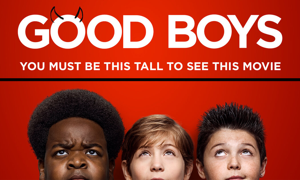 Good Boys and 5 Other Hilarious R-rated Comedies You'll Love
