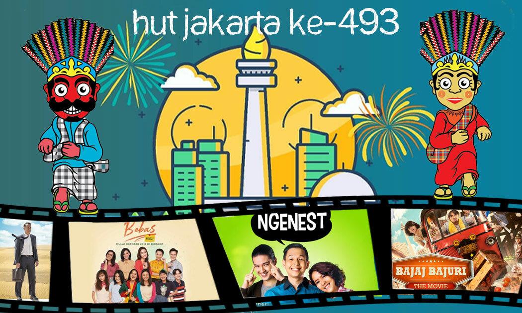 6 Film Wajib Tonton di Hari Jadi Jakarta